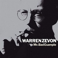 Warren Zevon – Mr. Bad Example
