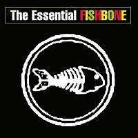 Fishbone, K. Jones – The Essential Fishbone
