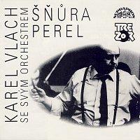 Karel Vlach se svým orchestrem – Šňůra perel