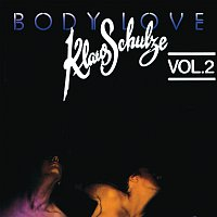 Klaus Schulze – Body Love, Vol. 2 [Remastered 2017]