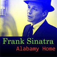 Frank Sinatra – Alabamy Home