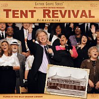 Bill & Gloria Gaither – Tent Revival Homecoming