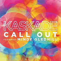 Kaskade – Call Out (feat. Mindy Gledhill)