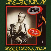 Hank Snow – The Yodelling Ranger (1936-1947), Vol.1 (HD Remastered)