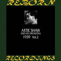 Artie Shaw – 1939, Vol. 2 (HD Remastered)