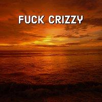 Yung Shadøw, Lazygagey – Fuck Crizzy (feat. Lazygagey)