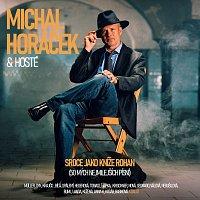Michal Horáček – Srdce jako kníže Rohan (50 mých nejmilejších písní)