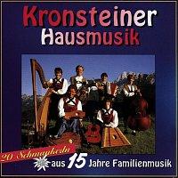 Kronsteiner Hausmusik – 20 Schmankerln aus 15 Jahre Familienmusik