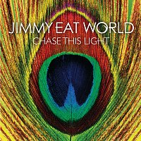 Jimmy Eat World – Chase This Light [Expanded Edition]