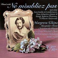 Margreta Elkins, Alexander Oliver, Philharmonia Orchestra, James Judd – Donizetti: Ne m'oubliez pas & Arias