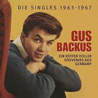 Gus Backus – Ein Koffer voller Souvenirs aus Germany - Die Singles 1963-1967