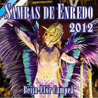 Různí interpreti – Sambas De Enredo Das Escolas de Samba - Carnaval 2012