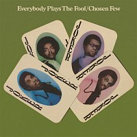 The Chosen Few – Everybody Plays the Fool (Expanded Version)
