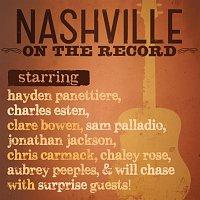 Nashville Cast – Nashville: On The Record
