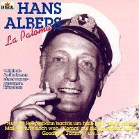 Hans Albers – Hans Albers - Originalaufnahmen Eines Unvergessenen Kunstlers