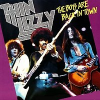 Thin Lizzy – The Boys Are Back In Town / Jailbreak