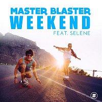 Master Blaster, Mike De Ville, Daniel Norda, Selene – Weekend