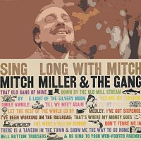 Mitch Miller, The Gang – Sing Along With Mitch