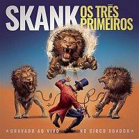 Skank – Os Tres Primeiros (Ao Vivo)