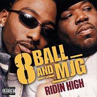 8Ball & MJG – Ridin' High