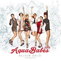 AquaBabes – Nejsem další (Remixes) [Remixes]