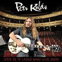 Přední strana obalu CD Jeste, ze te lasko mam [Live 2009]