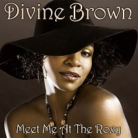 Divine Brown – Meet Me At The Roxy
