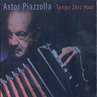Astor Piazzolla – Tango: Zero Hour