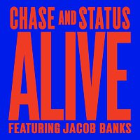 Chase & Status, Jacob Banks – Alive