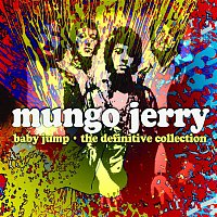 Mungo Jerry – Baby Jump - The Definitive Collection