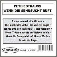 Peter Strauss – Wenn die Sehnsucht ruft