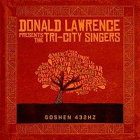 Donald Lawrence, The Tri-City Singers, Sheri Jones-Moffett – Goshen