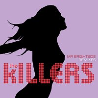The Killers – Mr. Brightside [Remixes]