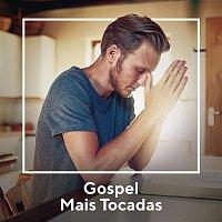 Various  Artists – Gospel Mais Tocadas