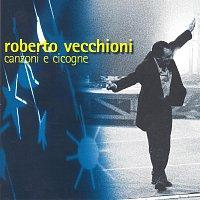 Roberto Vecchioni – Canzoni E Cicogne