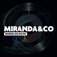 Miranda & Co – Marina No, No, No