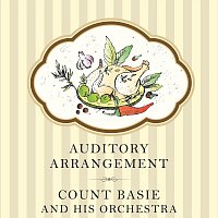 Count Basie, His Orchestra – Auditory Arrangement