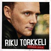 Riku Torkkeli – Onnen osia