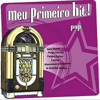 Různí interpreti – Meu Primeiro Hit!
