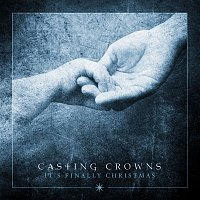 Casting Crowns – It's Finally Christmas - EP