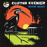 Clifton Chenier – Bayou Blues