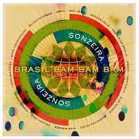 Sonzeira – Brasil Bam Bam Bam (Gilles Peterson Presents Sonzeira) [Deluxe Version]