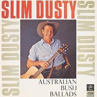 Slim Dusty, Barry Thornton, The Bushlanders – Australian Bush Ballads And Old Time Songs