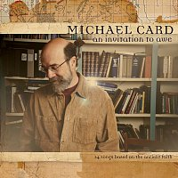 Michael Card – An Invitation To Awe