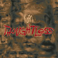 Korn – Thoughtless (Remixes) - EP