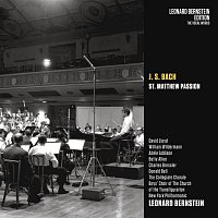 Leonard Bernstein, Johann Sebastian Bach, New York Philharmonic Orchestra, David Lloyd, Bruce Prince--Joseph, Leonid Hambro – Bach: St Matthew Passion, BWV 244