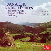 Janáček: Lašské tance, Šumařovo dítě, Balada Blanická, Žárlivost