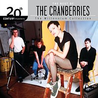 The Cranberries – 20th Century Masters - The Millennium Collection: The Best Of The Cranberries