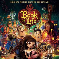 Diego Luna, Gustavo Santaolalla – The Book of Life (Original Motion Picture Soundtrack)