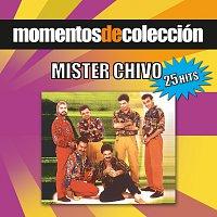 Mister Chivo – Momentos de Colección
